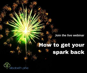 Webinar: How to get your spark back